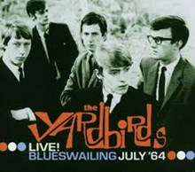 Yardbirds - Blueswailing - Live July 1964 (180g Vinyl LP)  LSUN5181