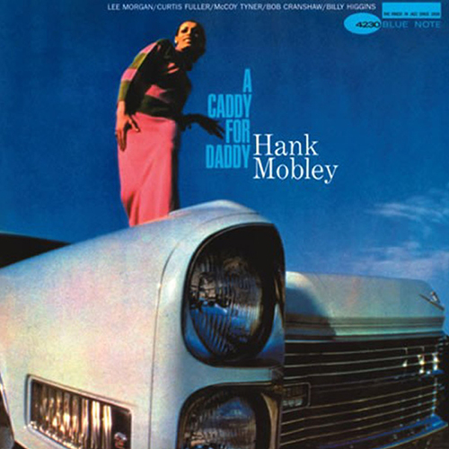Hank Mobley - A Caddy For Daddy (Numbered 180g 45RPM Vinyl 2LP) LAP4230-45