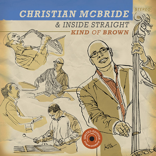 Christian Mcbride And The Inside Straight - Kind Of Brown: Vinyl Collectors Limited Edition (210g 2LP) LDM4716