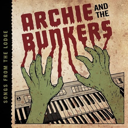 Archie and the Bunkers - Songs From the Lodge (Vinyl LP) LDA41008