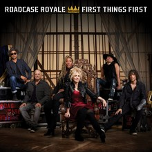 Roadcase Royale - First Things First (Vinyl LP) LDR07253