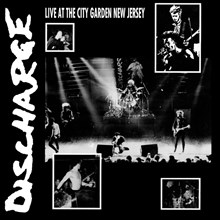 Discharge - Live at City Garden New Jersey (Colored Vinyl LP) LDD93766