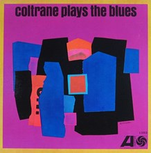 John Coltrane - Coltrane Plays The Blues: Mono Remaster (Mono Vinyl LP) * * * LDC45206