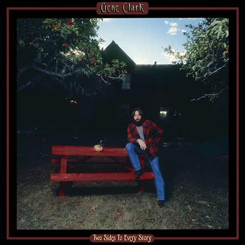 Gene Clark - Two Sides To Every Story (180g Vinyl LP) LDC03218
