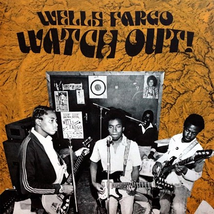 Wells Fargo - Watch Out (Limited Edition Vinyl LP) LDW13856