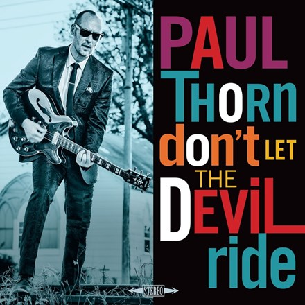 Paul Thorn - Don't Let the Devil Ride (Vinyl LP) LDT36546