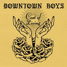 Downtown Boys - Cost of Living (Vinyl LP) LDD120615