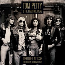 Tom Petty and the Heartbreakers - Torpedoes in Texas: Houston 1979 (Vinyl 2LP) LDP11156