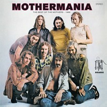 Frank Zappa - Mothermania: The Best of the Mothers (180g Vinyl LP) LDZ84015