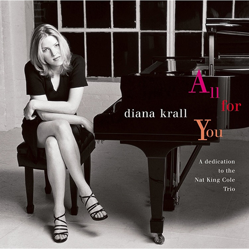 Diana Krall - All For You: A Dedication To The Nat King Cole Trio (Lmtd Edition 180g 45rpm 2LP) LORG06