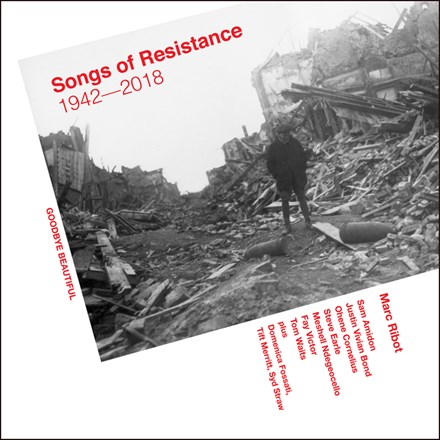 Marc Ribot - Songs of Resistance 1942 - 2018 (Vinyl 2LP) LDR760411