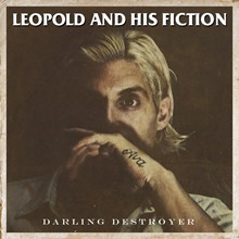 Leopold and His Fiction - Darling Destroyer (Vinyl LP) LDL05448