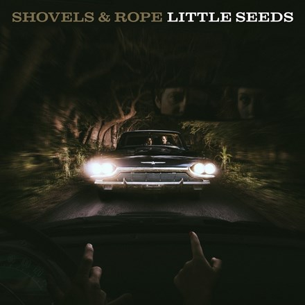 Shovels and Rope - Little Seeds (Limited Edition 180g Colored Vinyl 2LP) LDS13819
