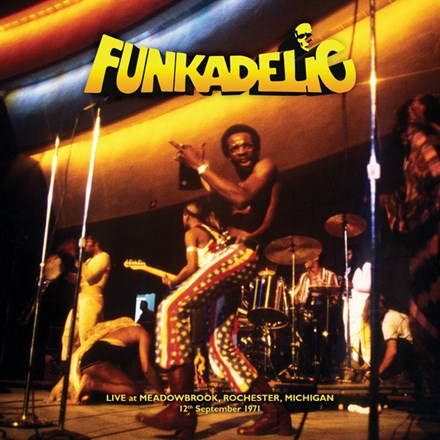 Funkadelic - Live at Meadowbrook Rochester, Michigan Sept. 12, 1971 (Limited Edition Vinyl 2LP) LDF88814