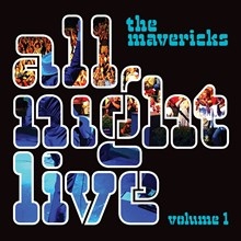 The Mavericks - All Night Live: Volume 1 (Vinyl LP) LDM87795