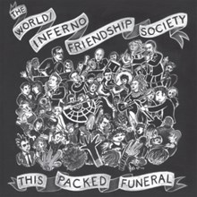 World/Inferno Friendship Society - This Packed Funeral (Vinyl LP) LDW47011
