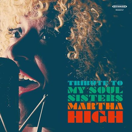 Martha High - Tribute to My Soul Sisters (Vinyl LP) LDH76862