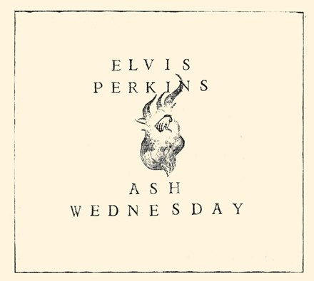 Elvis Perkins - Ash Wednesday (Vinyl LP) LDP05981