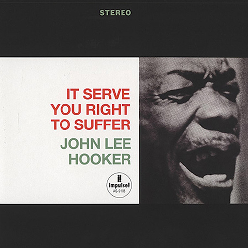 John Lee Hooker - It Serves You Right To Suffer (180g 45RPM Vinyl 2LP) LAP9103-45