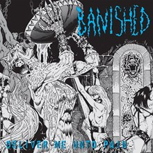 Banished - Deliver Me Unto Pain (Vinyl LP) LDB73712