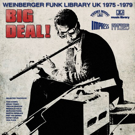 Big Deal! Weinberger Funk Library UK 1975-1979 - Various Artists (Vinyl LP) LDB09651