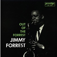 Jimmy Forrest - Out Of The Forrest (Hybrid SACD) CAPSA7202
