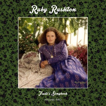 Ruby Rushton - Trudi's Songbook: Volume Two (Vinyl LP) LDR12269