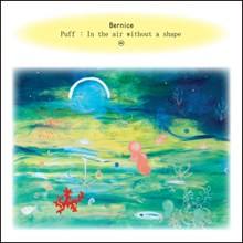 Bernice - Puff: In the Air Without a Shape (Vinyl LP) LDB53110