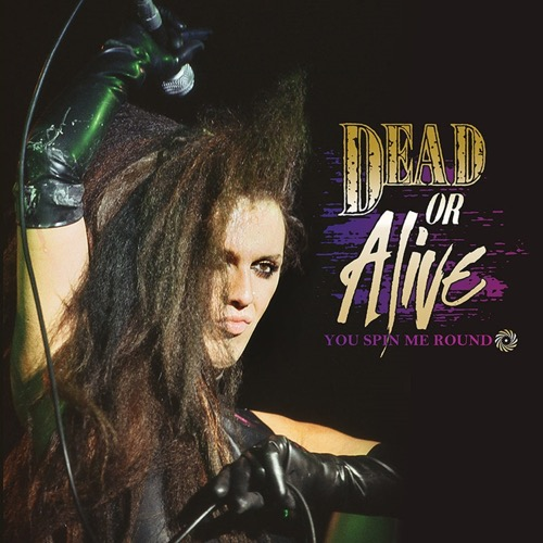 "Dead Or Alive - You Spin Me Round (Colored 12"" Vinyl EP) LDD35210"
