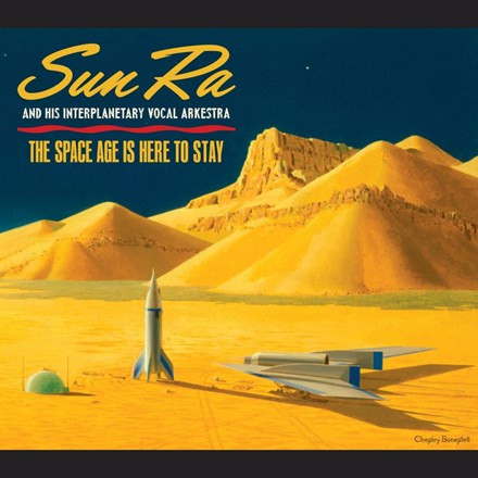 Sun Ra - The Space Age Is Here to Stay (Vinyl 2LP) LDS00918
