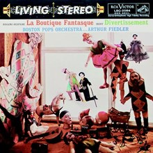 Rossini-Respighi - La Boutique Fantasque - Ibert - Divertissement - Arthur Fiedler (Hybrid SACD) CAPSA2084