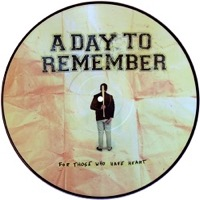 A Day To Remember - For Those Who Have Heart (Picture Disc Vinyl LP) LDD33702