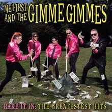 Me First and the Gimme Gimmes - Rake It In: The Greatestest Hits (Vinyl LP) LDM97519