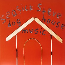 Seasick Steve - Dog House Music (Vinyl LP) LDS00288