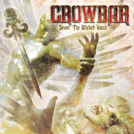 Crowbar - Sever the Wicked Hand (Vinyl LP) LDC35415