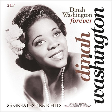 Dinah Washington - Forever: 35 Greatest R&B Hits (Limited Ed. 180g Import Vinyl 2LP) LIW1255