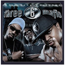 Three 6 Mafia - Most Known Unknown (180g Vinyl 2LP) LDT61853