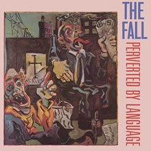The Fall - Perverted By Language (Vinyl LP) LDF06277
