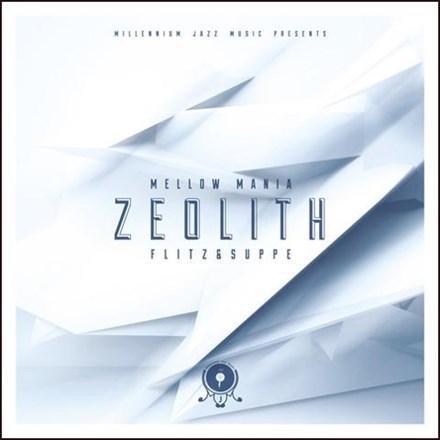 Flitz and Suppe - Mellow Mania No. 1: Zeolith (Vinyl LP) LDF18673