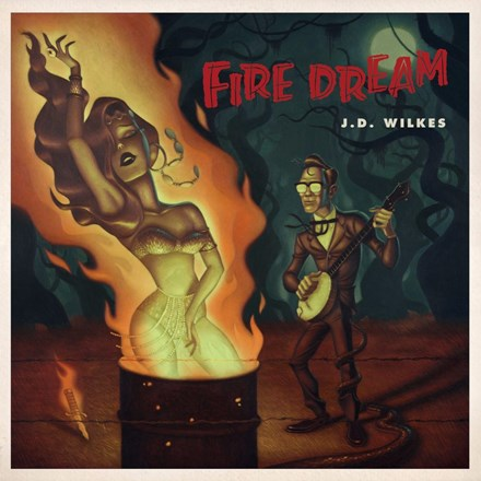 J.D. Wilkes - Fire Dream (Vinyl LP) LDW05460