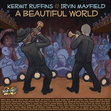 Kermit Ruffins and Irvin Mayfield - A Beautiful World (Vinyl LP) LDR71717