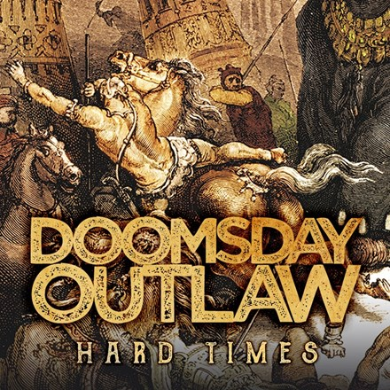 Doomsday Outlaw - Hard Times (180g Vinyl 2LP) LDD86254
