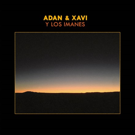 Adan and Xavi Y Los Imanes - Adan and Xavi Y Los Imanes (Vinyl LP) LDA13870