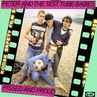 Peter and the Test Tube Babies - Pissed and Proud (Numbered Colored Vinyl LP) * * * LDP01901
