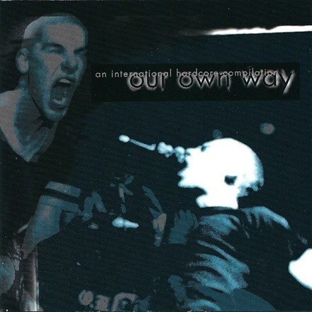 Our Own Way: An International Hardcore Compilation - Various Artists (Ltd.Ed. Import Vinyl LP) LIO03928