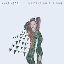 Jule Vera - Waiting on the Sun (Vinyl LP) LDV20413