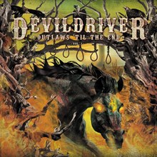 DevilDriver - Outlaws Til the End Vol. 1 (Colored Vinyl LP) * * * LDD16119