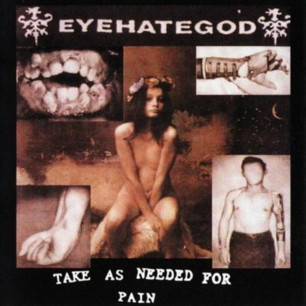 Eyehategod - Take as Needed for Pain (Vinyl LP) LDE0070