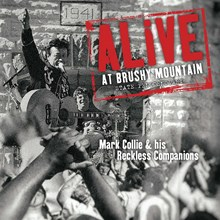 Mark Collie and His Reckless Companions - Alive at Brushy Mountain State (Vinyl LP) LDC08500