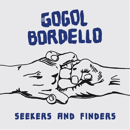 Gogol Bordello - Seekers and Finders (Colored Vinyl LP) * * * LDG17484